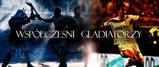 Współcześni gladiatorzy